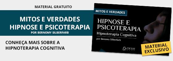 Mitos e verdades sobre a Hipnose e Psicoterapia Faça o download clicando aqui