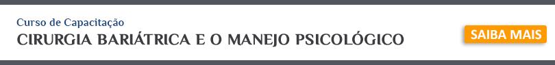CIRURGIA BARIÁTRICA E O MANEJO PSICOLÓGICO