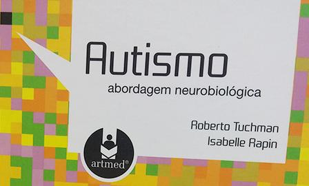 Autismo abordagem neurobiológica