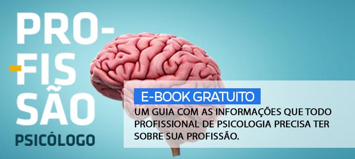 um guia com as informações que todo profissional de Psicologia precisa ter sobre sua profissão.