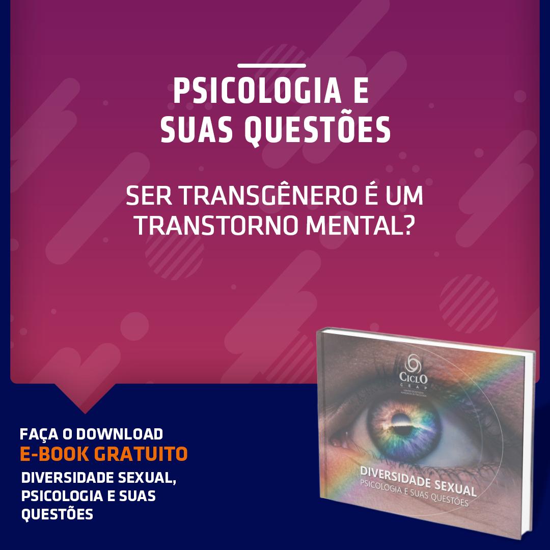 Ser transgênero é um transtorno mental?