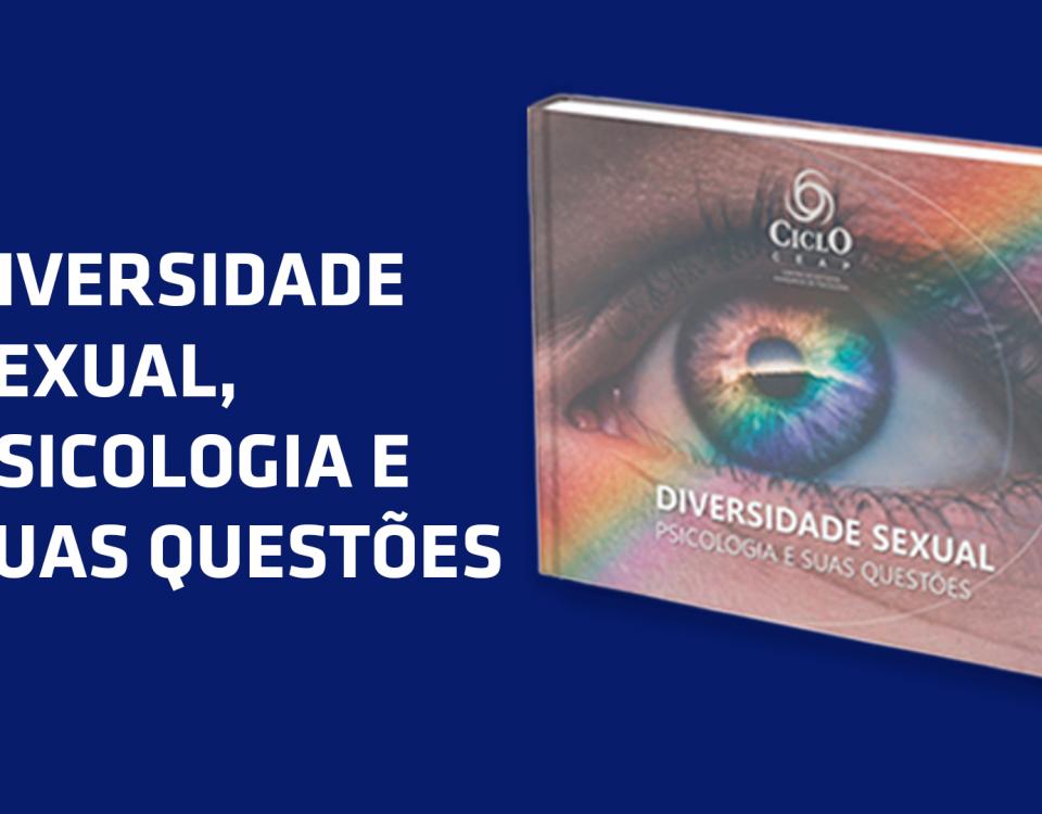 Diversidade sexual, psicologia e suas questões