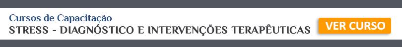 STRESS - DIAGNÓSTICO E INTERVENÇÕES TERAPÊUTICAS