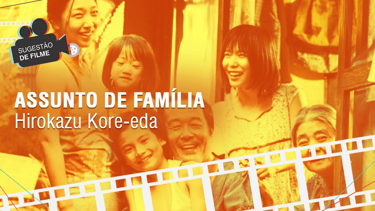 Assunto de Família filme