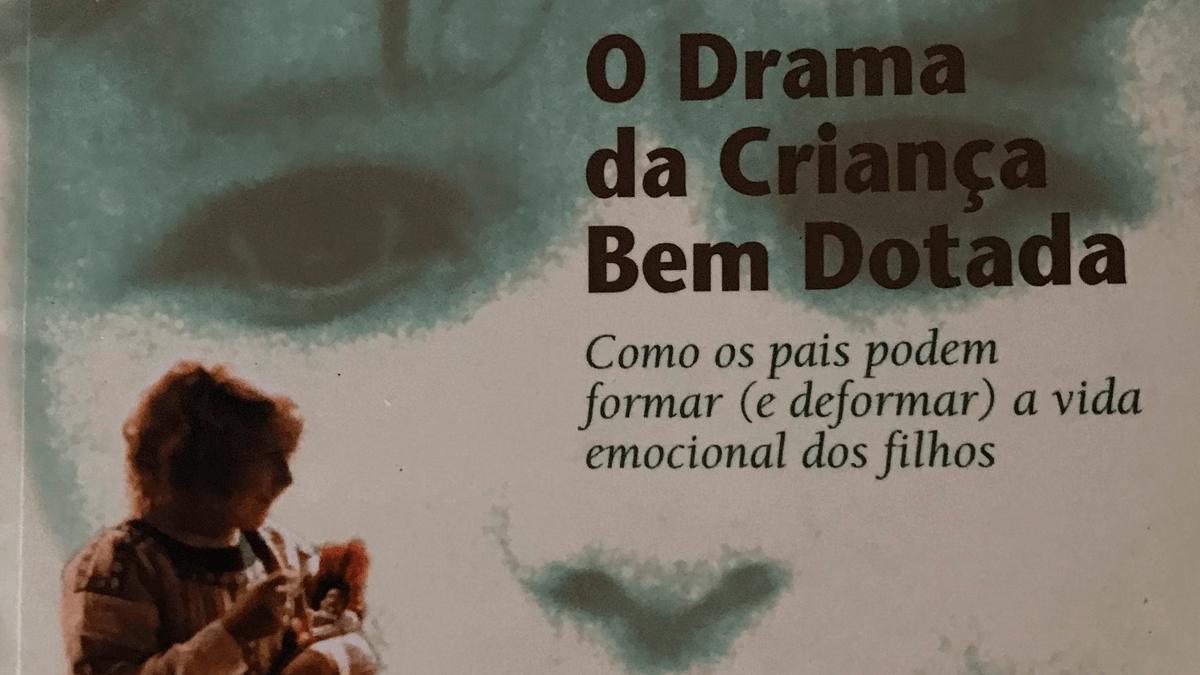 Indicação de livro: O DRAMA DA CRIANÇA BEM DOTADA