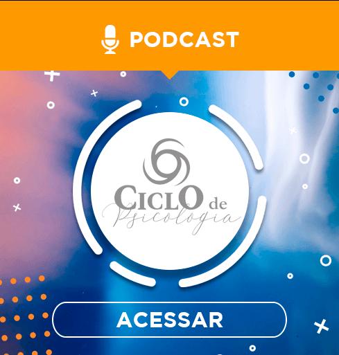 Podcast Ciclo de Psicologia