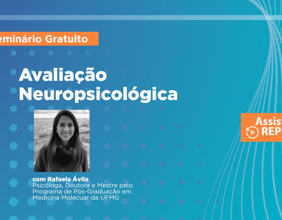 Seminário Avaliação Neuropsicológica