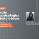 seminario avaliação neuropsicológica adulto e idoso