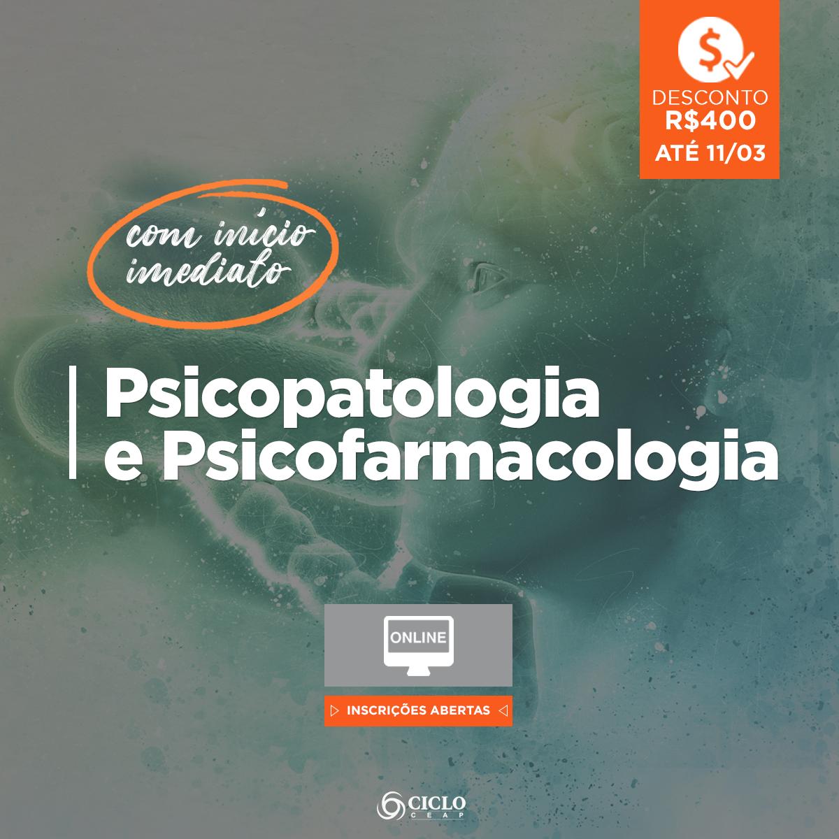 post_Psicopatologia e Psicofarmacologia_desc 400$ inicio imediato